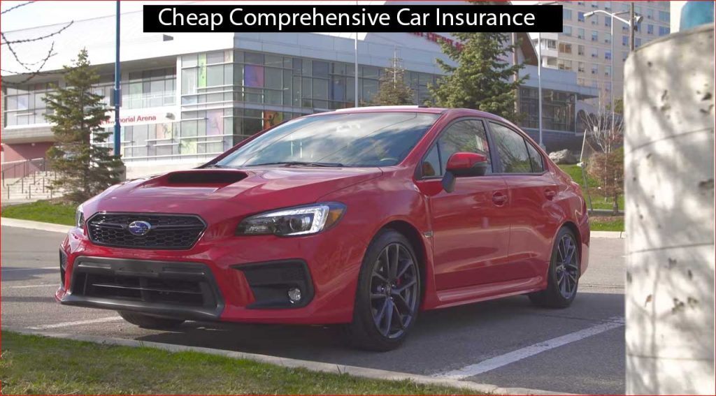 cheap comprehensive car insurance