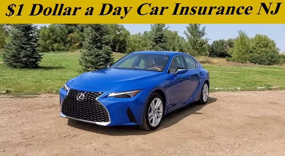 $1 Dollar a Day Car Insurance NJ