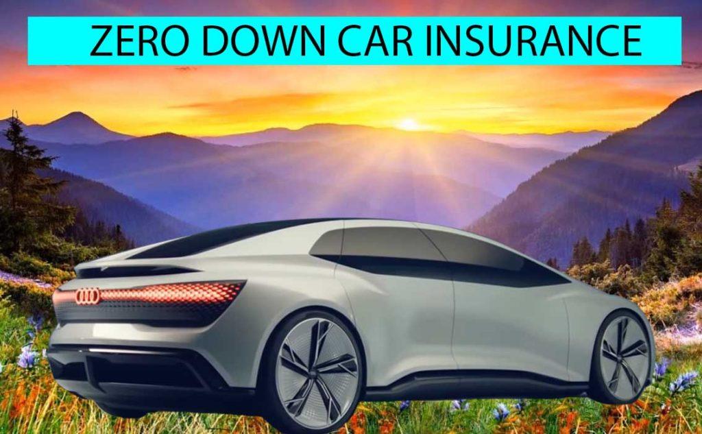 zero down car insurance
